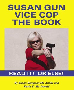 Susan Gun Vice Cop The Book